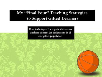 "Staff Development ""Final Four"" Instructional Strategies fo"