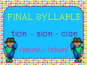 Final Syllables tion, sion, cian