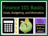 Finance 101 Basics: Goals, Budgeting, and Motivation