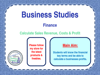 Finance - Calculating Sales Revenue, Costs & Profit - PPT