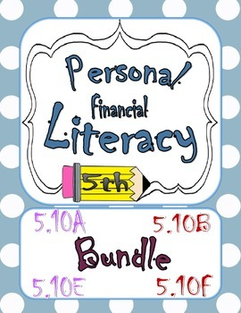 Financial Literacy Bundle 5.10A 5.10B 5.10E 5.10F Task Cards