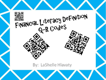 Financial Literacy Definition QR Codes and Fill in blank