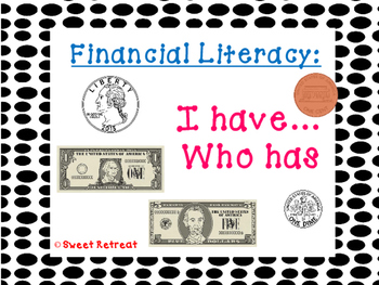 Financial Literacy I Have Who Has