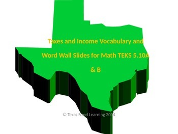 Financial Literacy new TEKS 5.10A & B Income and Taxes Voc