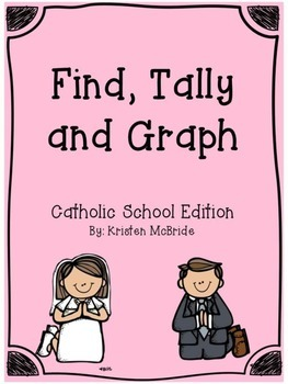 Find, Graph and Tally...Catholic School Edition