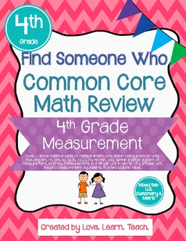 Find Someone Who - 4.MD.A.1 - U.S. Customary and Metric -