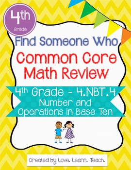Find Someone Who - 4.NBT.B.4 - Addition and Subtraction - CCSS