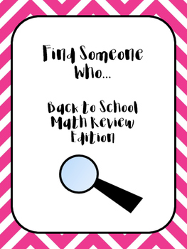 Find Someone Who : Back To School Math Edition