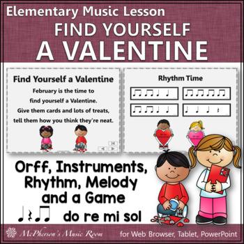 Find Yourself a Valentine: Orff, Rhythm, Melody, Instrumen