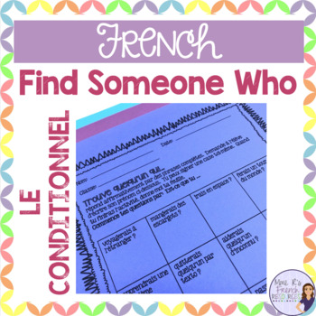 French Find someone who - conditional tense/ le conditionnel