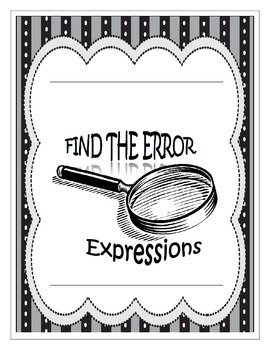 Find the Error - Writing Expressions