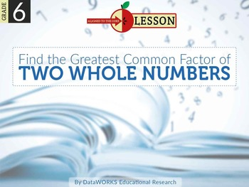 Find the Greatest Common Factor of Two Whole Numbers