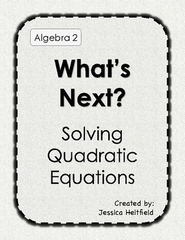 Find the Next Step: Solving Quadratic Functions