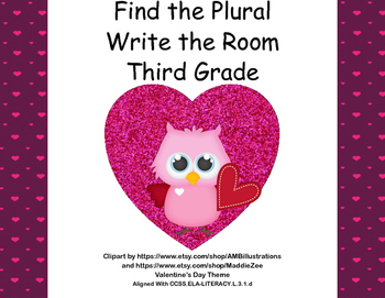 Find the Plurals-Grade 3-Write the Room Activity- CCSS-Val