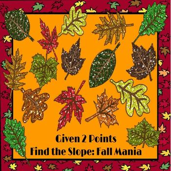 Find the Slope Given 2 Points: Fall Mania PowerPoint Game
