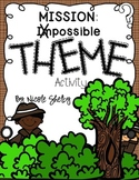Find the Theme: Mission (Im)Possible Activity (aligned wit