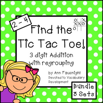 Find the Tic Tac Toe! 3-digit addition with regrouping Bun