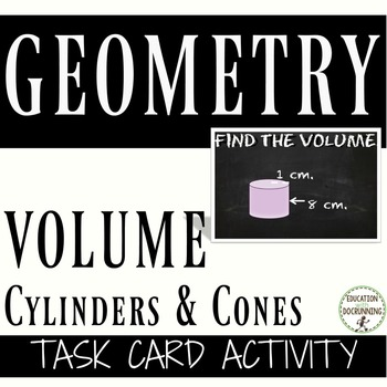 Volume of Cylinders and Cones Task Card Activity (great fo