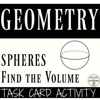 Find the Volume: Spheres Task Cards for Scavenger hunts an