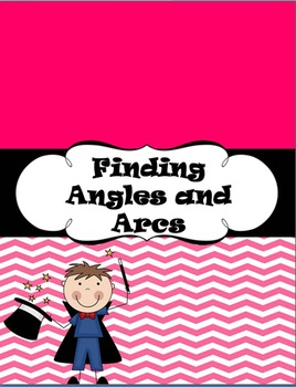 Finding Angles and Arcs
