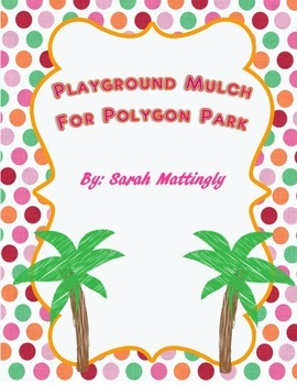 Finding Area - Playground Mulch for Polygon Park