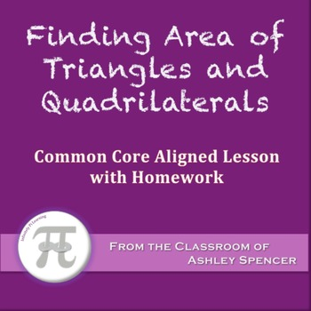 Finding Area of Triangles and Quadrilaterals (Lesson with