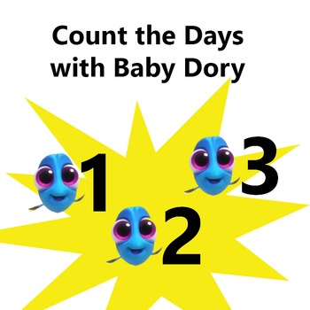Finding Dory Count the Days with Baby Dory