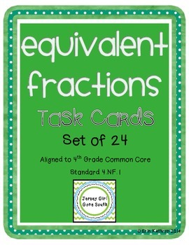 Equivalent Fractions Task Cards - Set of 24 Common Core Aligned