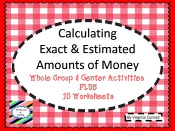 Finding Estimated and Exact Amounts of Money