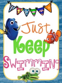 Finding Nemo Just Keep Swimming Poster