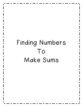 Finding Numbers to Make Sums