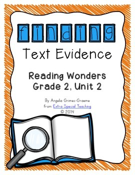Finding Text Evidence - Reading Wonders Grade 2, Unit 2 Freebie