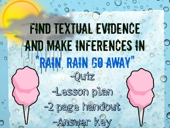 Finding Textual Evidence and Making Inferences in Rain, Ra