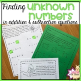 Finding Unknown Numbers {Addition and Subtraction}