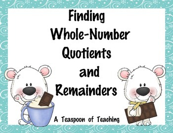 Finding Whole-Number Quotients and Remainders