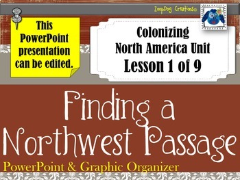 Finding a Northwest Passage PowerPoint and Graphic Organizer