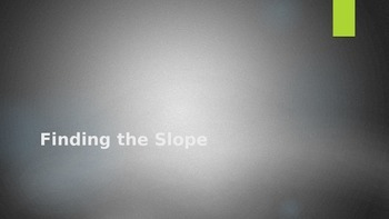 Finding the Slope with activity