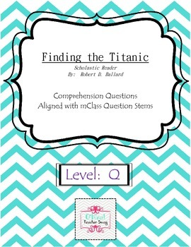 Finding the Titanic (Scholastic Reader) Comprehension Questions