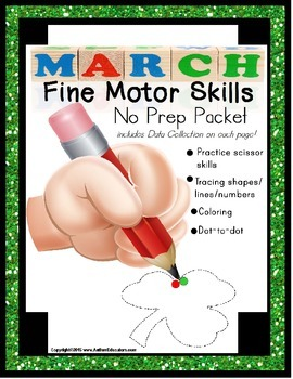 Fine Motor Skills NO PREP Packet for MARCH (Special Education)