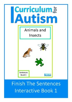 Finish The Sentences Interactive Book- Animals & Insects, Autism