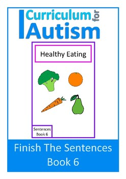 Finish The Sentences Interactive Book- Healthy Eating, Aut