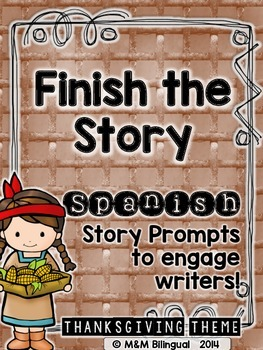 Finish the Story - Thanksgiving Edition {SPANISH}