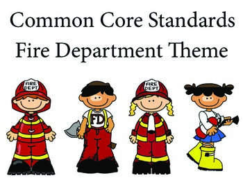Fire Department 1st grade English Common core standards posters