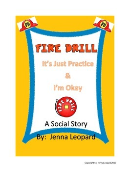 Fire Drill:  It's Just Practice and I'm Okay ~ A Social St