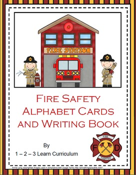 Fire Safety Alphabet Cards and Writing Book