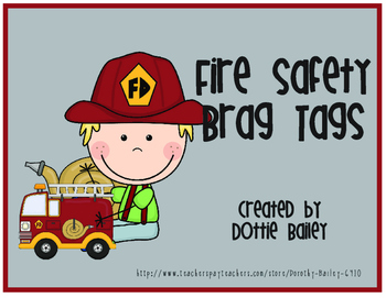 Fire Safety  Brag Tags
