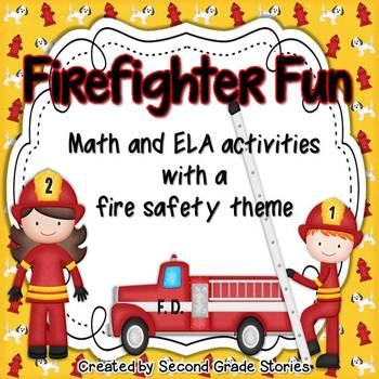 Fire Safety ~ Firefighter Fun Math and ELA Activities