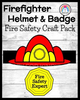 Fire Safety: Firefighter Hat and Badge