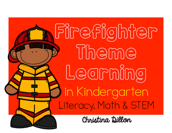 Kindergarten Fire Safety Themed Math and Literacy Activties