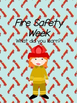 Fire Safety Week - What did you learn?